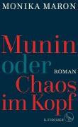 www.geniaklokal.de/buch/allerleibuch - Maron, Monika - Munin oder Chaos im Kopf - 9783100488404, Buch