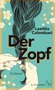 www.geniaklokal.de/buch/allerleibuch - Colombani, Laetitia - Der Zopf - 9783103973518, Buch