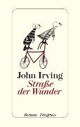 www.geniaklokal.de/buch/allerleibuch - Irving, John - Straße der Wunder - 9783257069662, Buch