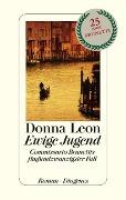 www.geniaklokal.de/buch/allerleibuch - Leon, Donna - Ewige Jugend - 9783257069693, Buch