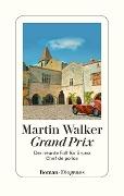 www.geniaklokal.de/buch/allerleibuch - Walker, Martin - Grand Prix - 9783257069914, Buch