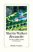 www.geniaklokal.de/buch/allerleibuch - Walker, Martin - Revanche - 9783257070255, Buch
