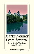 www.geniaklokal.de/buch/allerleibuch - Walker, Martin - Provokateure - 9783257243598, Buch
