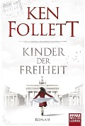 www.geniaklokal.de/buch/allerleibuch - Follett, Ken - Kinder der Freiheit - 9783404173204, Buch