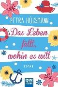 www.geniaklokal.de/buch/allerleibuch - Hülsmann, Petra - Das Leben fällt, wohin es will - 9783404175222, Buch