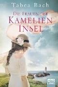 www.genialokal.de/buchhandlung/buxtehude/allerleibuch - Bach, Tabea - Die Frauen der Kamelien-Insel - 9783404177240, Buch