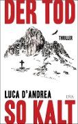 www.geniaklokal.de/buch/allerleibuch - D'Andrea, Luca - Der Tod so kalt - 9783421047595, Buch