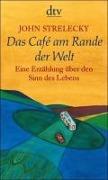 www.geniaklokal.de/buch/allerleibuch - Strelecky, John - Das Café am Rande der Welt - 9783423209694, Buch
