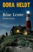 www.geniaklokal.de/buch/allerleibuch - Heldt, Dora - Böse Leute - 9783423260879, Buch
