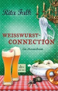 www.geniaklokal.de/buch/allerleibuch - Falk, Rita - Weißwurstconnection - 9783423261272, Buch