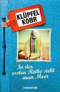 www.geniaklokal.de/buch/allerleibuch - Klüpfel, Volker - In der ersten Reihe sieht man Meer - 9783426199404, Buch