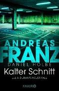 www.geniaklokal.de/buch/allerleibuch - Franz, Andreas - Kalter Schnitt - 9783426516508, Buch