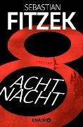 www.geniaklokal.de/buch/allerleibuch - Fitzek, Sebastian - AchtNacht - 9783426521083, Buch
