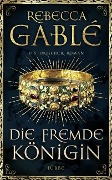 www.geniaklokal.de/buch/allerleibuch - Gablé, Rebecca - Die fremde Königin - 9783431039771, Buch