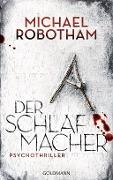 www.geniaklokal.de/buch/allerleibuch - Robotham, Michael - Der Schlafmacher - 9783442314089, Buch
