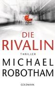 www.geniaklokal.de/buch/allerleibuch - Robotham, Michael - Die Rivalin - 9783442314096, Buch