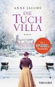 www.geniaklokal.de/buch/allerleibuch - Jacobs, Anne - Die Tuchvilla - 9783442381371, Buch