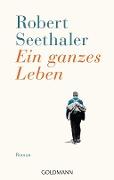 www.geniaklokal.de/buch/allerleibuch - Seethaler, Robert - Ein ganzes Leben - 9783442482917, Buch