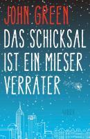 Das-Schicksal-ist-ein-mieser-Verraeter-ISBN-9783446240094