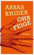 www.geniaklokal.de/buch/allerleibuch - Khider, Abbas - Ohrfeige - 9783446250543, Buch