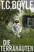 www.geniaklokal.de/buch/allerleibuch - Boyle, Tom Coraghessan - Die Terranauten - 9783446253865, Buch