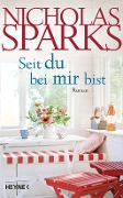 www.geniaklokal.de/buch/allerleibuch - Sparks, Nicholas - Seit du bei mir bist - 9783453268777, Buch