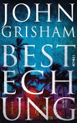 www.geniaklokal.de/buch/allerleibuch - Grisham, John - Bestechung - 9783453270336, Buch