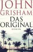 www.geniaklokal.de/buch/allerleibuch - Grisham, John - Das Original - 9783453271531, Buch