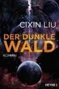 www.geniaklokal.de/buch/allerleibuch - Liu, Cixin - Der dunkle Wald - 9783453317659, Buch