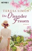 www.geniaklokal.de/buch/allerleibuch - Simon, Teresa - Die Oleanderfrauen - 9783453421158, Buch