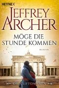 www.geniaklokal.de/buch/allerleibuch - Archer, Jeffrey - Möge die Stunde kommen - 9783453421677, Buch