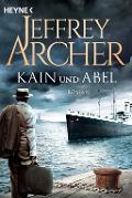 www.geniaklokal.de/buch/allerleibuch - Archer, Jeffrey - Kain und Abel - 9783453422032, Buch