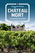 www.geniaklokal.de/buch/allerleibuch - Oetker, Alexander - Chateau Mort - 9783455000764, Buch