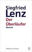 www.geniaklokal.de/buch/allerleibuch - Lenz, Siegfried - Der Überläufer - 9783455405705, Buch