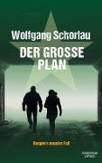 www.geniaklokal.de/buch/allerleibuch - Schorlau, Wolfgang - Der große Plan - 9783462046670, Buch