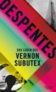 www.geniaklokal.de/buch/allerleibuch - Despentes, Virginie - Das Leben des Vernon Subutex - 9783462048827, Buch