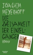 www.geniaklokal.de/buch/allerleibuch - Meyerhoff, Joachim - Die Zweisamkeit der Einzelgänger - 9783462049442, Buch