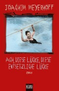 www.geniaklokal.de/buch/allerleibuch - Meyerhoff, Joachim - Ach, diese Lücke, diese entsetzliche Lücke - 9783462050349, Buch