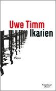 www.geniaklokal.de/buch/allerleibuch - Timm, Uwe - Ikarien - 9783462050486, Buch
