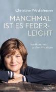 www.geniaklokal.de/buch/allerleibuch - Westermann, Christine - Manchmal ist es federleicht - 9783462050509, Buch