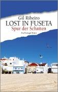 www.geniaklokal.de/buch/allerleibuch - Ribeiro, Gil - Lost in Fuseta - Spur der Schatten - 9783462051247, Buch