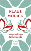 www.geniaklokal.de/buch/allerleibuch - Modick, Klaus - Keyserlings Geheimnis - 9783462051568, Buch