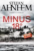 www.geniaklokal.de/buch/allerleibuch - Ahnhem, Stefan - Minus 18 Grad - 9783471351246, Buch