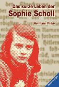 Das-kurze-Leben-der-Sophie-Scholl-ISBN-9783473580118