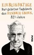 www.geniaklokal.de/buch/allerleibuch - Groen, Hendrik - Eierlikörtage - 9783492058087, Buch