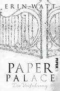 www.geniaklokal.de/buch/allerleibuch - Watt, Erin - Paper Palace - 9783492060738, Buch