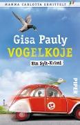 www.geniaklokal.de/buch/allerleibuch - Pauly, Gisa - Vogelkoje - 9783492308762, Buch