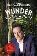 www.geniaklokal.de/buch/allerleibuch - Hirschhausen, Eckart von - Wunder wirken Wunder - 9783498091873, Buch