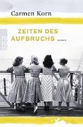www.genialokal.de/buchhandlung/buxtehude/allerleibuch - Korn, Carmen - Zeiten des Aufbruchs - 9783499272141, Buch