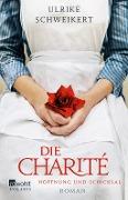 www.genialokal.de/buchhandlung/buxtehude/allerleibuch - Schweikert, Ulrike - Die Charité - 9783499274510, Buch